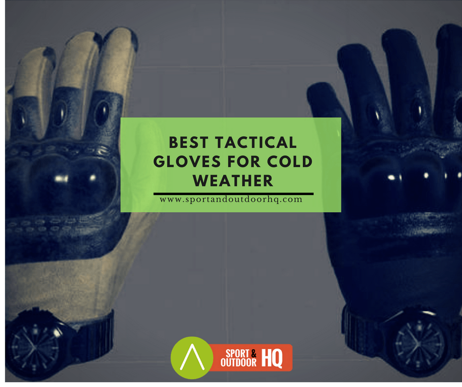 best tactical gloves for cold weather