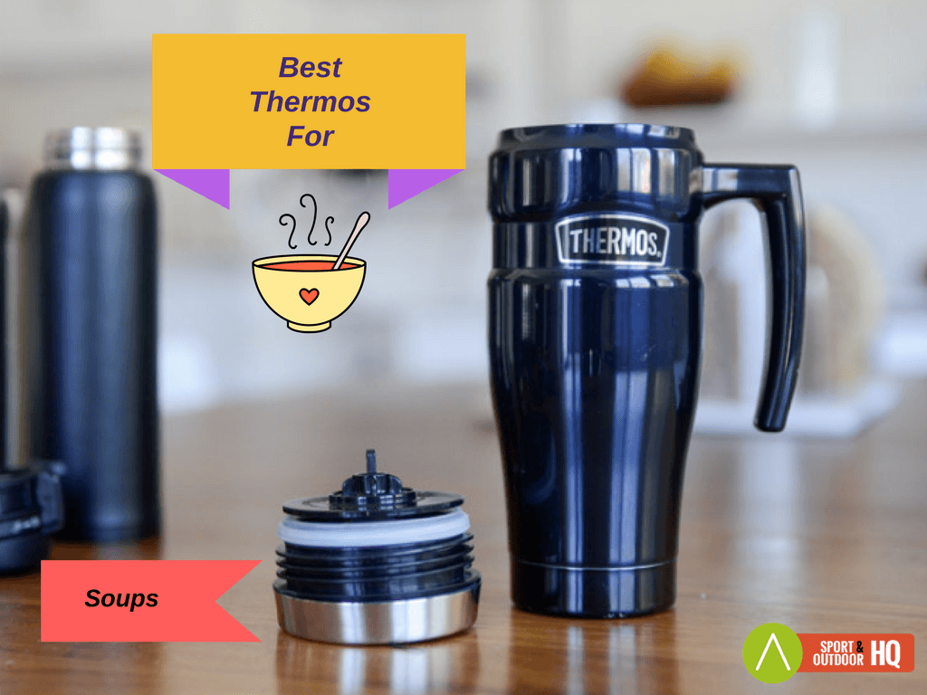 best thermos for soups