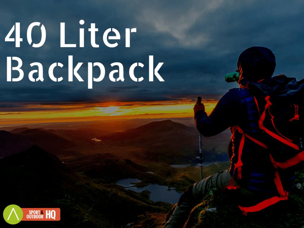 Best 40 Liter Backpack