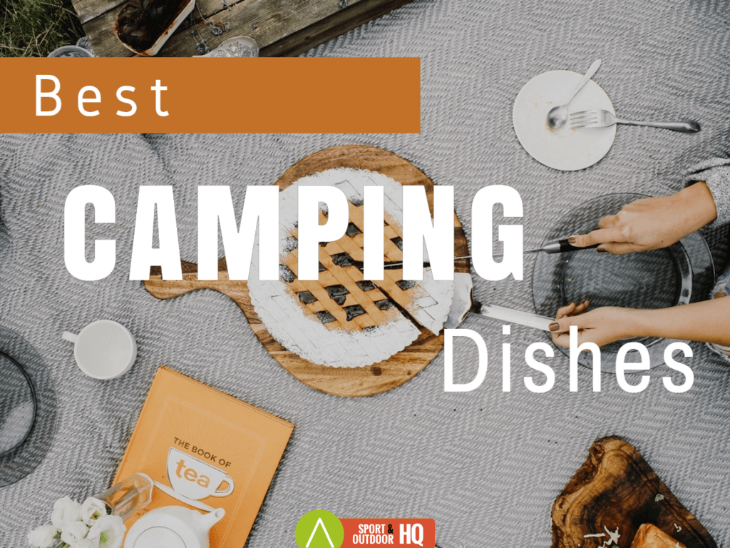 Best Camping Dishes