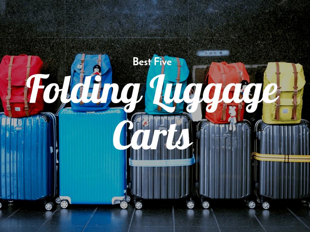 Best Folding Luggage Carts