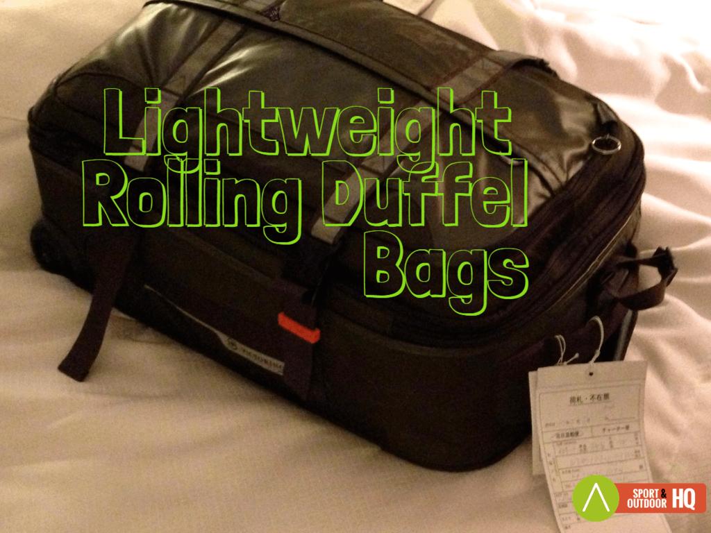 Best Lightweight Rolling Duffel Bags