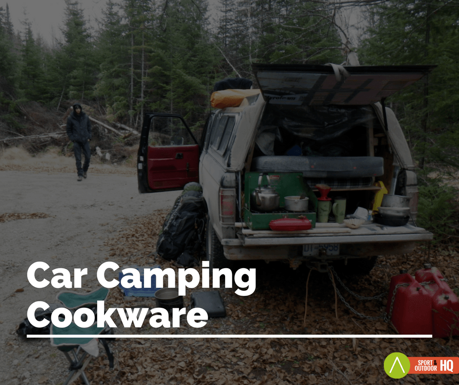 Best Car Camping Cookware