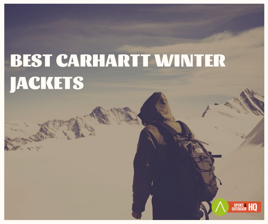 Best Carhartt Winter Jackets