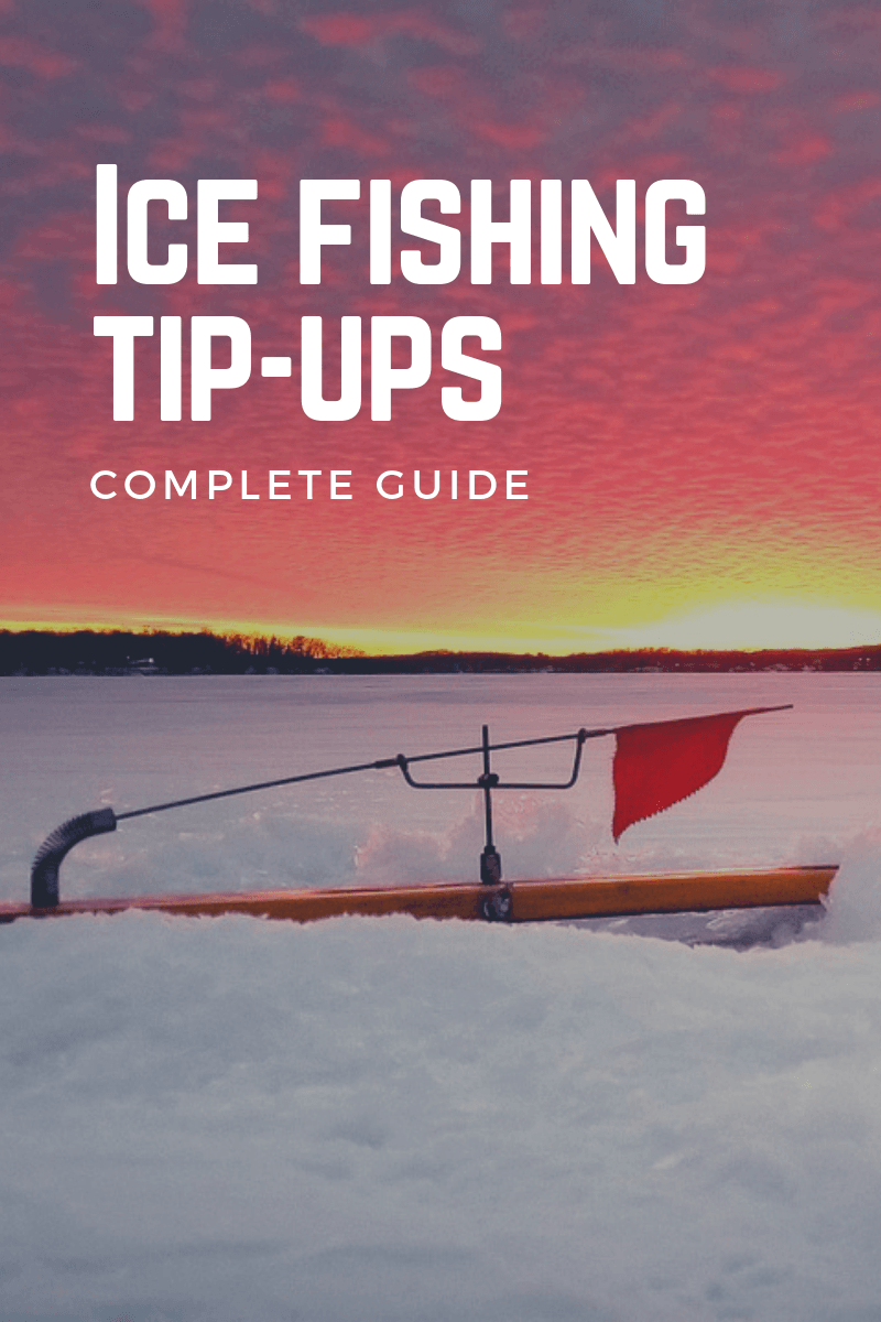 ice fishing tip ups guide