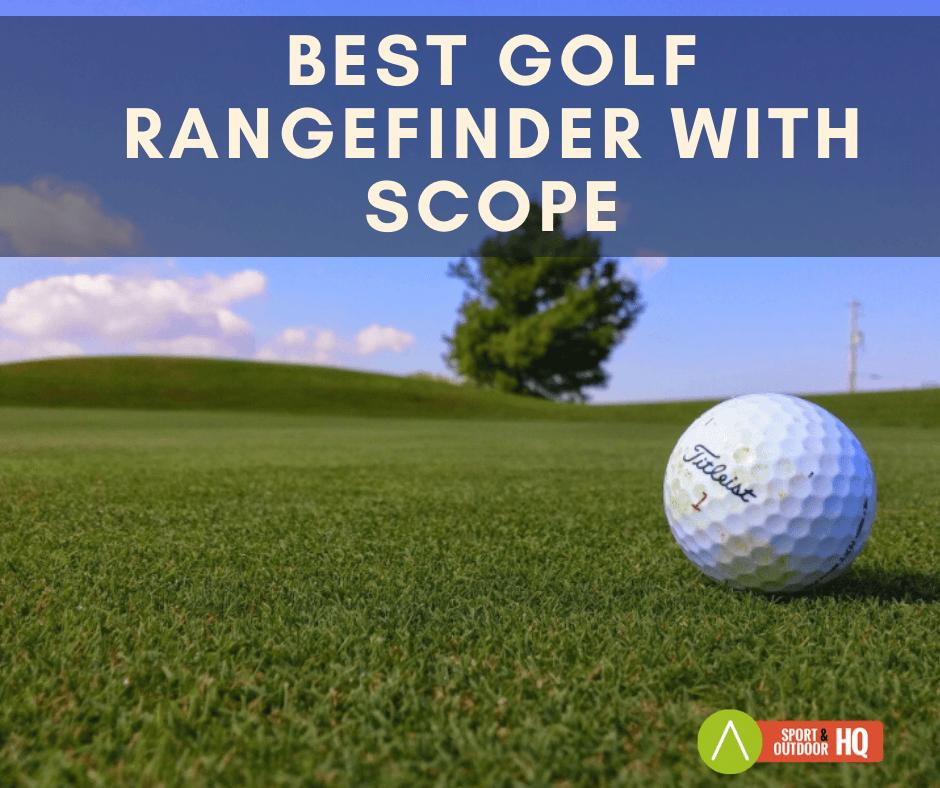 best golf rangefinder with scope